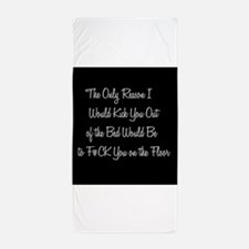 Naughty: F*ck on the floor Beach Towel