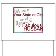 Fabulous Husband (Personalized) Yard Sign
