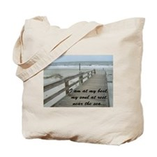 I am at my best... Tote Bag