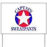 Captain Sweatpants Yard Sign