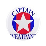 "Captain Sweatpants 3.5"" Button"