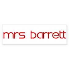 Mrs. Barrett Bumper Bumper Sticker