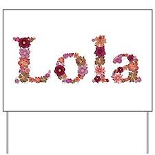 Lola Pink Flowers Yard Sign