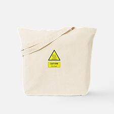 caution I'm hot Tote Bag