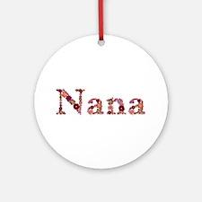 Nana Pink Flowers Round Ornament