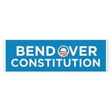 Bend Over Constitution Bumper Bumper Sticker