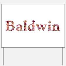Baldwin Pink Flowers Yard Sign