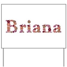 Briana Pink Flowers Yard Sign