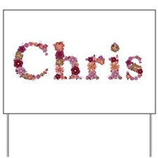 Chris Pink Flowers Yard Sign