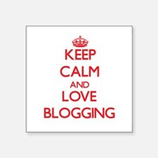 Keep calm and love Blogging Sticker