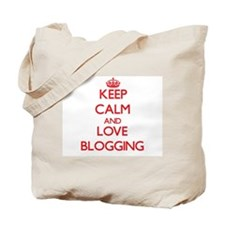 Keep calm and love Blogging Tote Bag