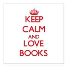 "Keep calm and love Books Square Car Magnet 3"" x 3"""