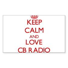 Keep calm and love Cb Radio Decal