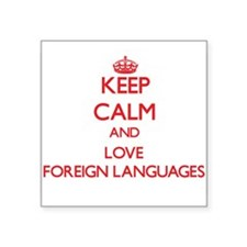 Keep calm and love Foreign Languages Sticker