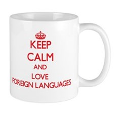 Keep calm and love Foreign Languages Mugs
