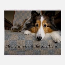 Home is where the Sheltie is Throw Blanket