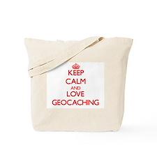 Keep calm and love Geocaching Tote Bag