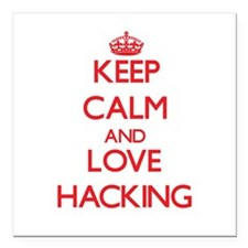"Keep calm and love Hacking Square Car Magnet 3"" x"