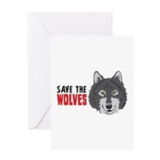 Save The Wolves Greeting Cards