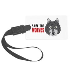 Save The Wolves Luggage Tag