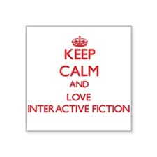 Keep calm and love Interactive Fiction Sticker