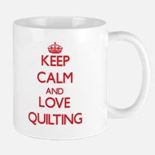 Keep calm and love Quilting Mugs