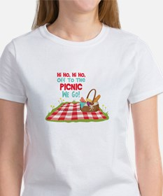 Hi Ho,Hi Ho, Off To The Picnic We Go! T-Shirt