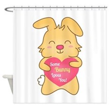 Some bunny loves you, cute humor Shower Curtain