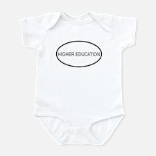 HIGHER EDUCATION Infant Bodysuit