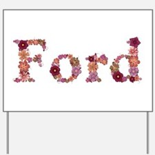 Ford Pink Flowers Yard Sign