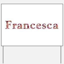 Francesca Pink Flowers Yard Sign