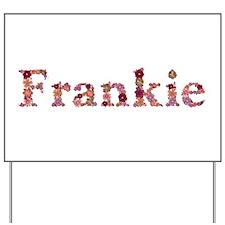 Frankie Pink Flowers Yard Sign