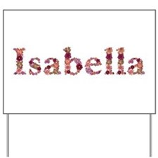 Isabella Pink Flowers Yard Sign
