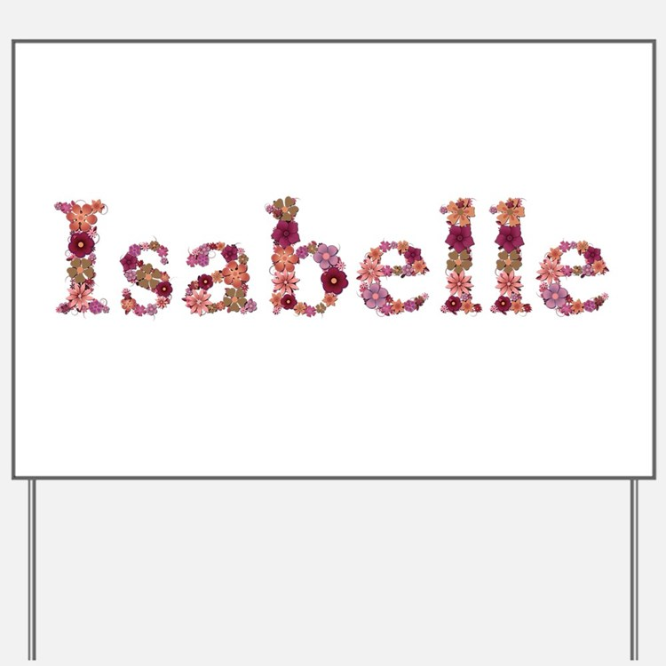 Isabelle Pink Flowers Yard Sign