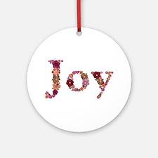 Joy Pink Flowers Round Ornament