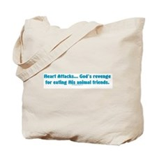 Heart Attacks: God's revenge Tote Bag