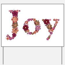 Joy Pink Flowers Yard Sign
