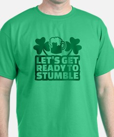 Let's get ready to stumble beer shamr T-Shirt