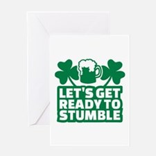 Let's get ready to stumble beer sham Greeting Card