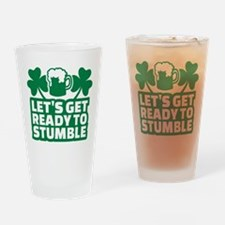 Let's get ready to stumble beer sha Drinking Glass