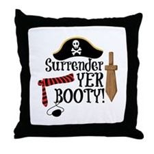 Surrender Yer Booty Throw Pillow