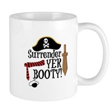 Surrender Yer Booty Mugs