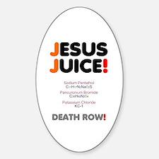 Jesus Juice! Decal