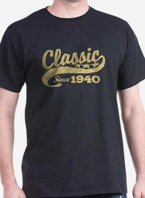 Classic Since 1940 T-Shirt