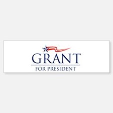 Grant For President Sticker (Bumper)