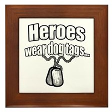Heroes wear dog tags 2 Framed Tile