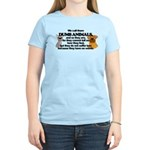 Dumb Animals Women's Light T-Shirt