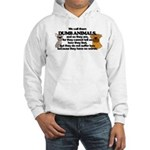 Dumb Animals Hooded Sweatshirt