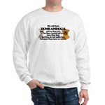 Dumb Animals Sweatshirt