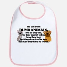 Dumb Animals Bib